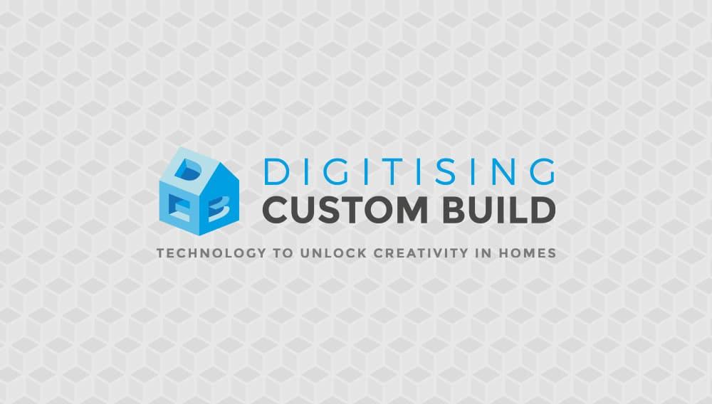 Digitising Custom Build